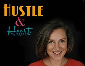 Hustle & Heart
